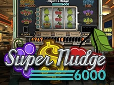 Super Nudge 6000 NetEnt Online Slot for Real Money