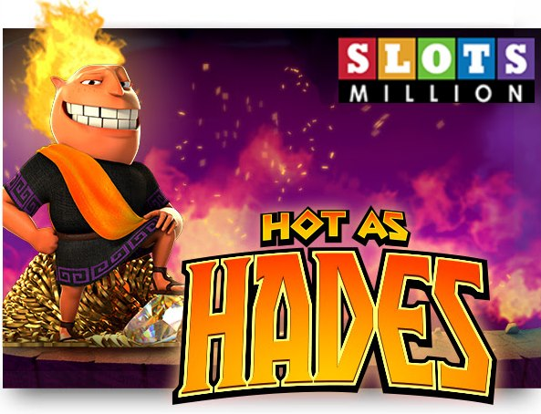 Hot As Hades | Euro Palace Casino Blog