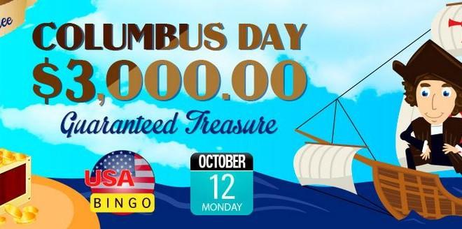 Columbus Day $3,000 Guaranteed Treasure at BingoSKY Monday October 12th