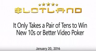 Slotland Giving $10 Freebie to Try New 10s or Better Video Poker