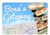 boss-getaway