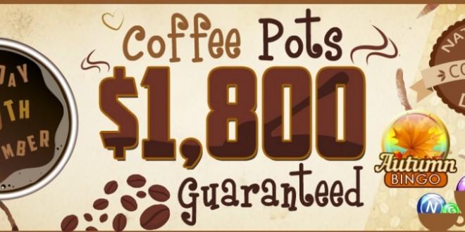 Coffee Pots $1,800 Guaranteed at BingoSKY